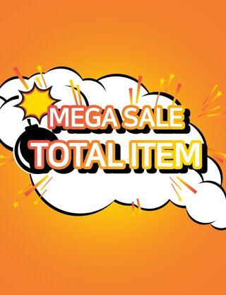 MEGA SALE: TOTAL ITEM